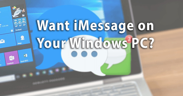 How To Download And Use iMessage On Windows PC Laptop - Easy