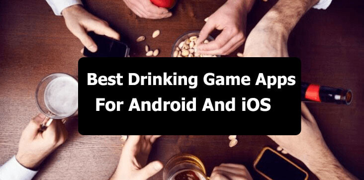 15 Best Drinking Game Apps For Android And iOS - Easy Tech Trick